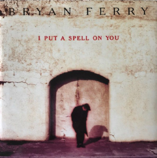 "Bryan Ferry ‎- I Put A Spell On You (7"") (EX-/EX-)"